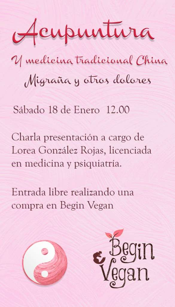 Acupuntura con Lorea en Begin Vegan